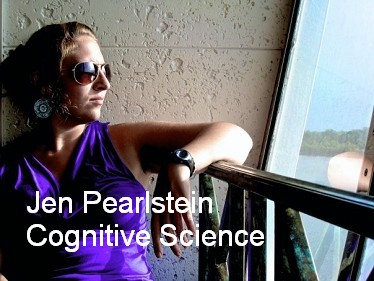 Jen Pearlstein | Cognitive Science